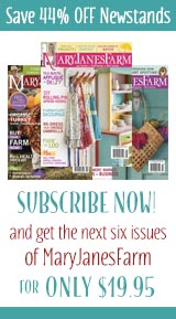 Subscribe to MaryJanesFarm Magazine →