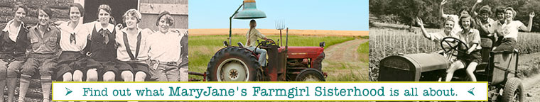 Find out what MaryJane's Farmgirl Sisterhood is all about...